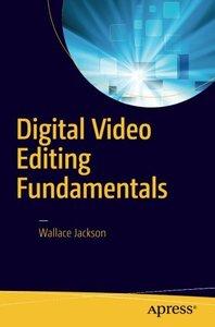 Digital Video Editing Fundamentals-cover