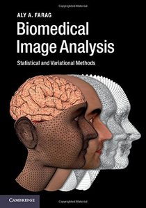 Biomedical Image Analysis: Statistical and Variational Methods-cover