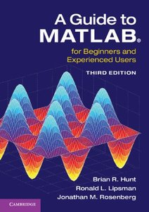 A Guide to MATLAB®: For Beginners and Experienced Users 3rd Edition -cover