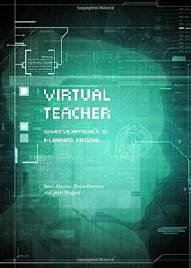 Virtual Teacher: Cognitive Approach to E-learning Material-cover