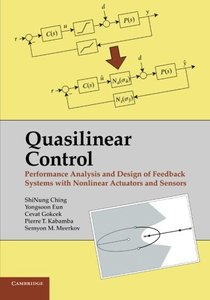 Quasilinear Control: Performance Analysis and Design of Feedback Systems with Nonlinear Sensors and Actuators-cover