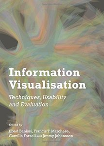 Information Visualisation: Techniques, Usability and Evaluation-cover