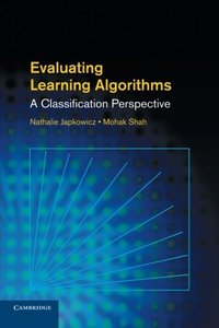 Evaluating Learning Algorithms: A Classification Perspective-cover