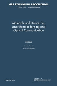 Materials and Devices for Laser Remote Sensing and Optical Communication: Volume 1076 (MRS Proceedings)-cover