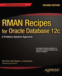 RMAN Recipes for Oracle Database 12c: A Problem-Solution Approach (Expert's Voice in Oracle)-cover