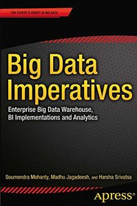 Big Data Imperatives: Enterprise Big Data Warehouse, BI Implementations and Analytics (The Expert's Voice)-cover