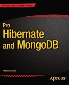 Pro Hibernate and MongoDB (The Expert's Voice)-cover