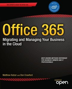 Office 365: Migrating and Managing Your Business in the Cloud-cover