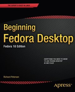Beginning Fedora Desktop: Fedora 18 Edition (Expert's Voice in Linux)-cover