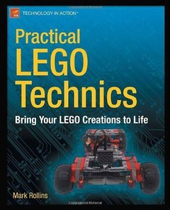 Practical LEGO Technics: Bring Your LEGO Creations to Life-cover