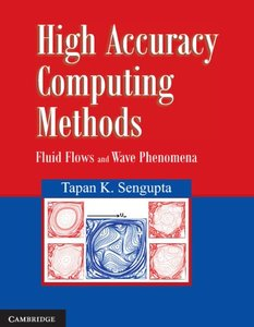 High Accuracy Computing Methods: Fluid Flows and Wave Phenomena-cover