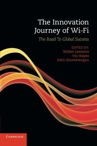 The Innovation Journey of Wi-Fi: The Road to Global Success-cover