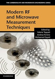 Modern RF and Microwave Measurement Techniques (The Cambridge RF and Microwave Engineering Series)-cover