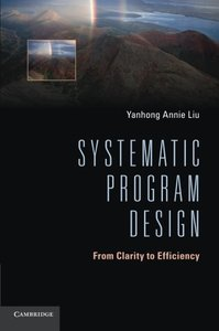 Systematic Program Design: From Clarity to Efficiency-cover