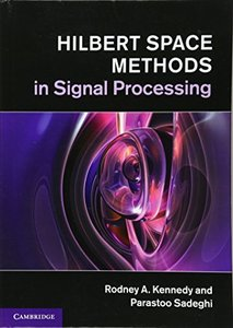 Hilbert Space Methods in Signal Processing-cover