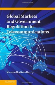 Global Markets and Government Regulation in Telecommunications-cover