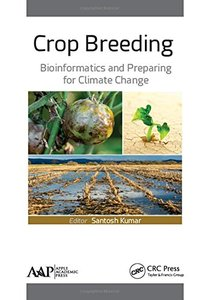 Crop Breeding: Bioinformatics and Preparing for Climate Change