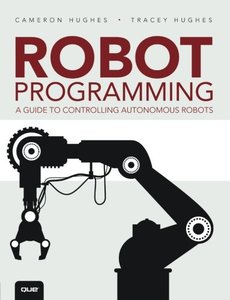 Robot Programming: A Guide to Controlling Autonomous Robots (Paperback)-cover
