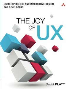 The Joy of UX: User Experience and Interactive Design for Developers (Usability)-cover