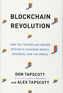 Blockchain Revolution: How the Technology Behind Bitcoin Is Changing Money, Business, and the World-cover
