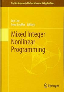 Mixed Integer Nonlinear Programming (The IMA Volumes in Mathematics and its Applications)-cover