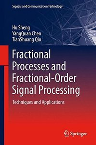 Fractional Processes and Fractional-Order Signal Processing: Techniques and Applications (Signals and Communication Technology)-cover