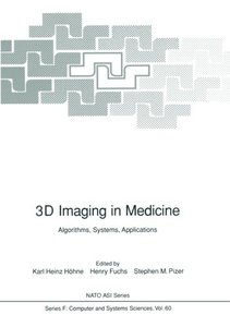 3D Imaging in Medicine: Algorithms, Systems, Applications (Nato ASI Subseries F:)-cover