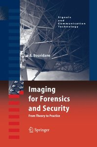 Imaging for Forensics and Security: From Theory to Practice (Signals and Communication Technology)-cover