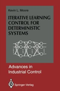 Iterative Learning Control for Deterministic Systems (Advances in Industrial Control)-cover