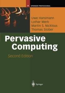 Pervasive Computing: The Mobile World (Springer Professional Computing)-cover