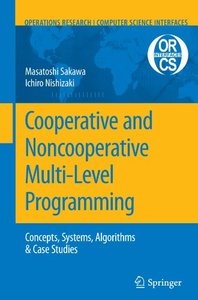 Cooperative and Noncooperative Multi-Level Programming (Operations Research/Computer Science Interfaces Series)-cover