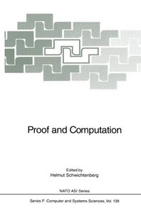 Proof and Computation (Nato ASI Subseries F:)-cover