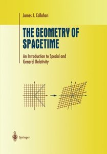 The Geometry of Spacetime: An Introduction to Special and General Relativity (Undergraduate Texts in Mathematics)-cover