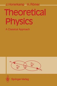 Theoretical Physics: A Classical Approach-cover