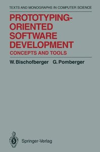 Prototyping-Oriented Software Development: Concepts and Tools (Monographs in Computer Science)-cover