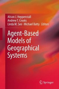 Agent-Based Models of Geographical Systems-cover