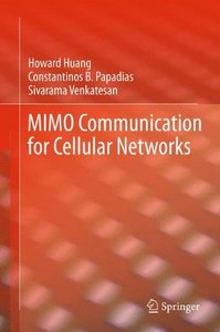 MIMO Communication for Cellular Networks (Information Technology: Transmission, Processing and Storage)-cover