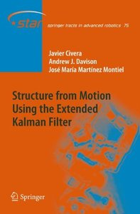 Structure from Motion using the Extended Kalman Filter (Springer Tracts in Advanced Robotics)-cover