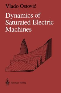 Dynamics of Saturated Electric Machines-cover