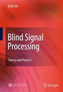 Blind Signal Processing: Theory and Practice-cover