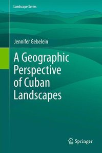 A Geographic Perspective of Cuban Landscapes (Landscape Series)-cover