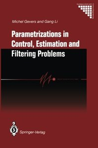 Parametrizations in Control, Estimation and Filtering Problems: Accuracy Aspects (Communications and Control Engineering)-cover