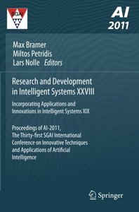 Research and Development in Intelligent Systems XXVIII: Incorporating Applications and Innovations in Intelligent Systems XIX Proceedings of AI-2011, ... and Applications of Artificial Intelligence-cover