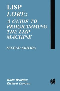 LISP Lore: A Guide to Programming the LISP Machine-cover