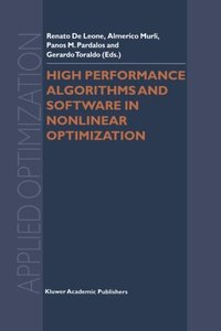 High Performance Algorithms and Software in Nonlinear Optimization (Applied Optimization)-cover