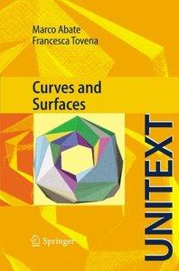 Curves and Surfaces (UNITEXT / La Matematica per il 3+2)