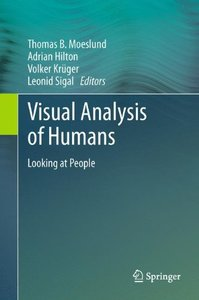 Visual Analysis of Humans: Looking at People-cover