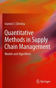 Quantitative Methods in Supply Chain Management: Models and Algorithms-cover