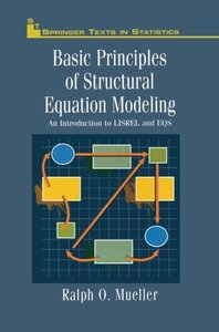 Basic Principles of Structural Equation Modeling: An Introduction to LISREL and EQS (Springer Texts in Statistics)-cover