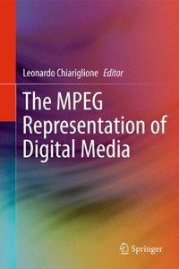 The MPEG Representation of Digital Media-cover
